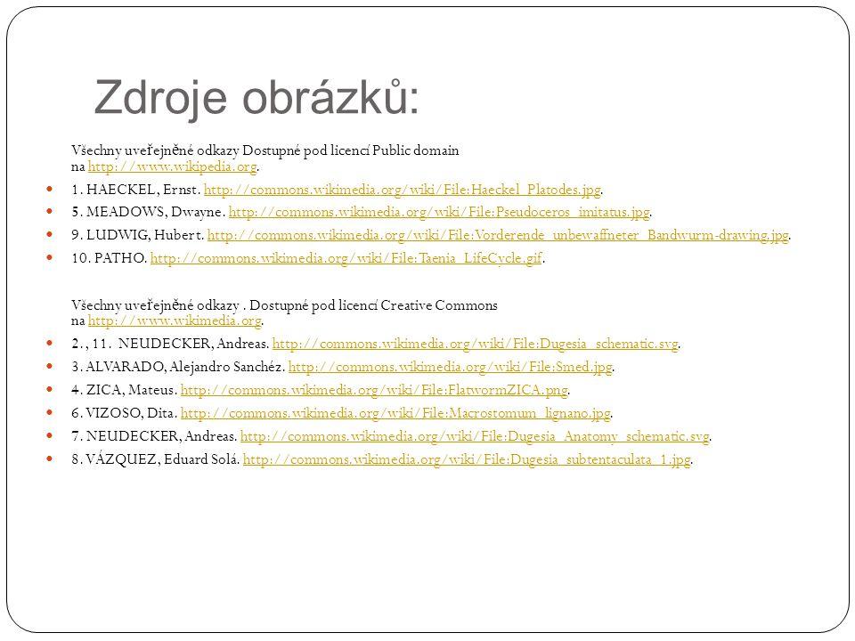 Zdroje obrázků: Všechny uve ř ejn ě né odkazy Dostupné pod licencí Public domain na http://www.wikipedia.org.http://www.wikipedia.org  1. HAECKEL, Er