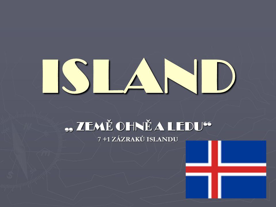 """ISLAND """" ZEM Ě OHN Ě A LEDU 7 +1 ZÁZRAKŮ ISLANDU"""