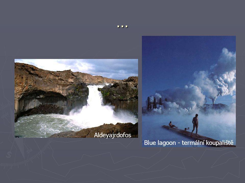 … Aldeyajrdofos Blue lagoon - termální koupaliště