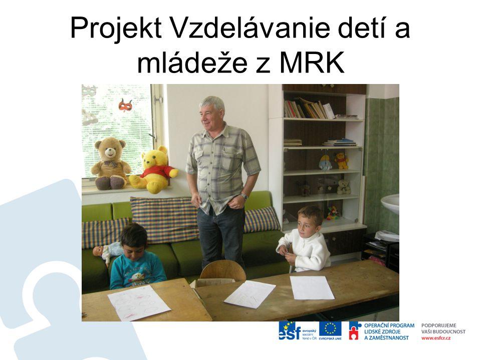 Projekt Vzdelávanie detí a mládeže z MRK