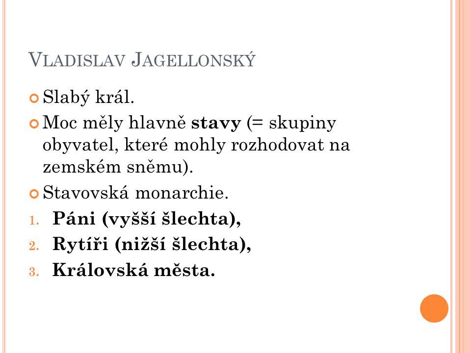 LUDVÍK JAGELLONSKÝ Práce s učebnicí str.