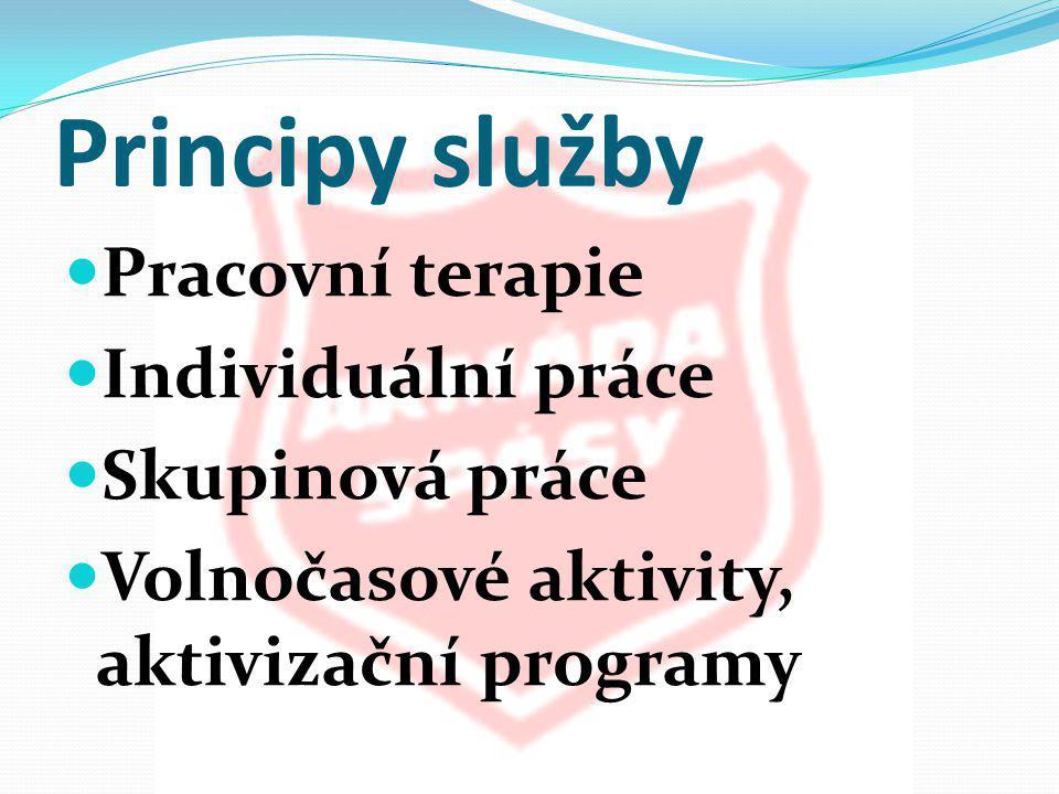 Principy služby  Pracovní terapie  Individuální práce  Skupinová práce  Volnočasové aktivity, aktivizační programy