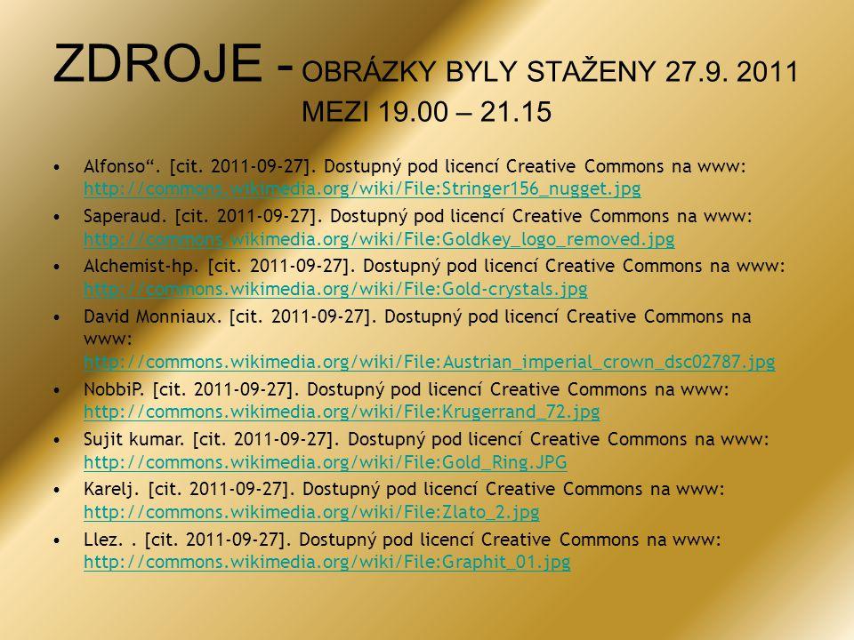 """ZDROJE - OBRÁZKY BYLY STAŽENY 27.9. 2011 MEZI 19.00 – 21.15 •Alfonso"""". [cit. 2011-09-27]. Dostupný pod licencí Creative Commons na www: http://commons"""