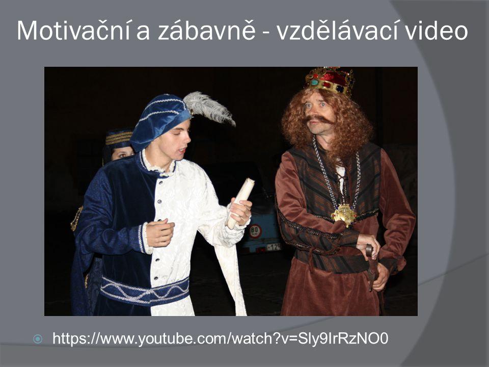 Motivační a zábavně - vzdělávací video  https://www.youtube.com/watch?v=Sly9IrRzNO0