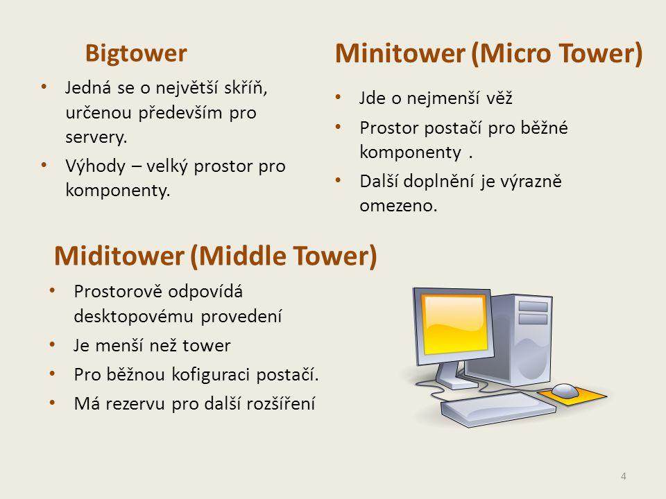 Bigtower • Jedná se o největší skříň, určenou především pro servery.