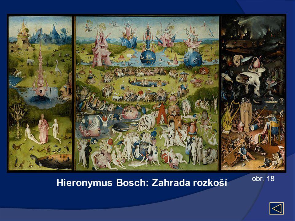 Hieronymus Bosch: Zahrada rozkoší obr. 18