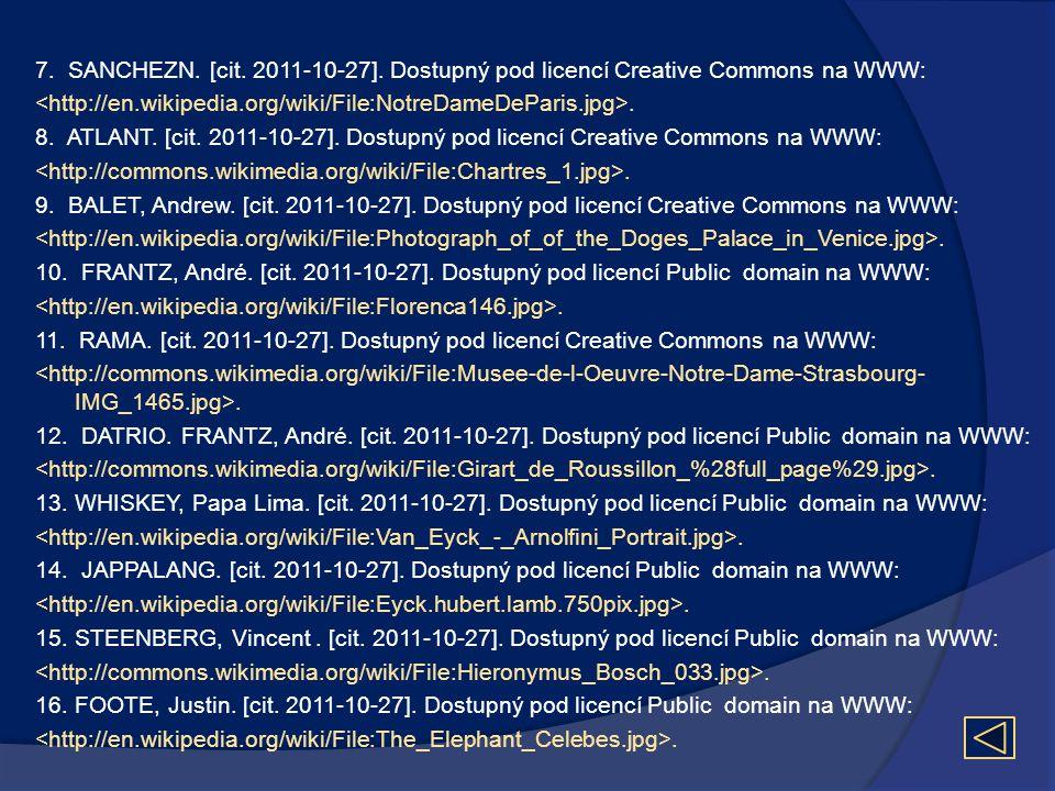 7. SANCHEZN. [cit. 2011-10-27]. Dostupný pod licencí Creative Commons na WWW:. 8. ATLANT. [cit. 2011-10-27]. Dostupný pod licencí Creative Commons na