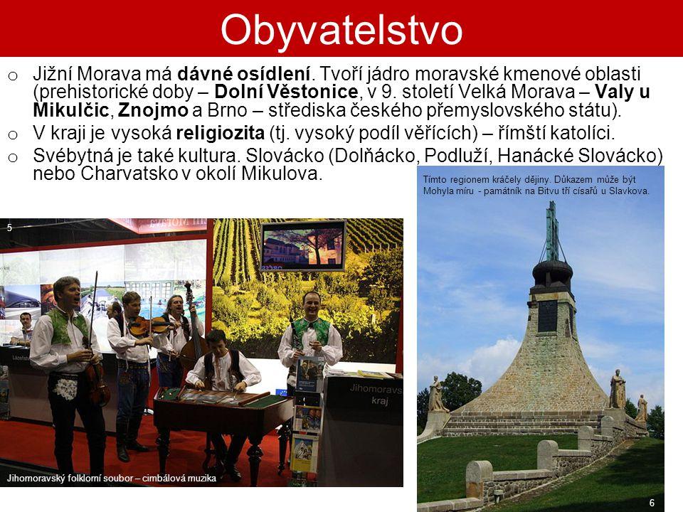a) K nejstarším místům osídlení patří oblast Dolních Věstonic u nádrží Nové Mlýny.