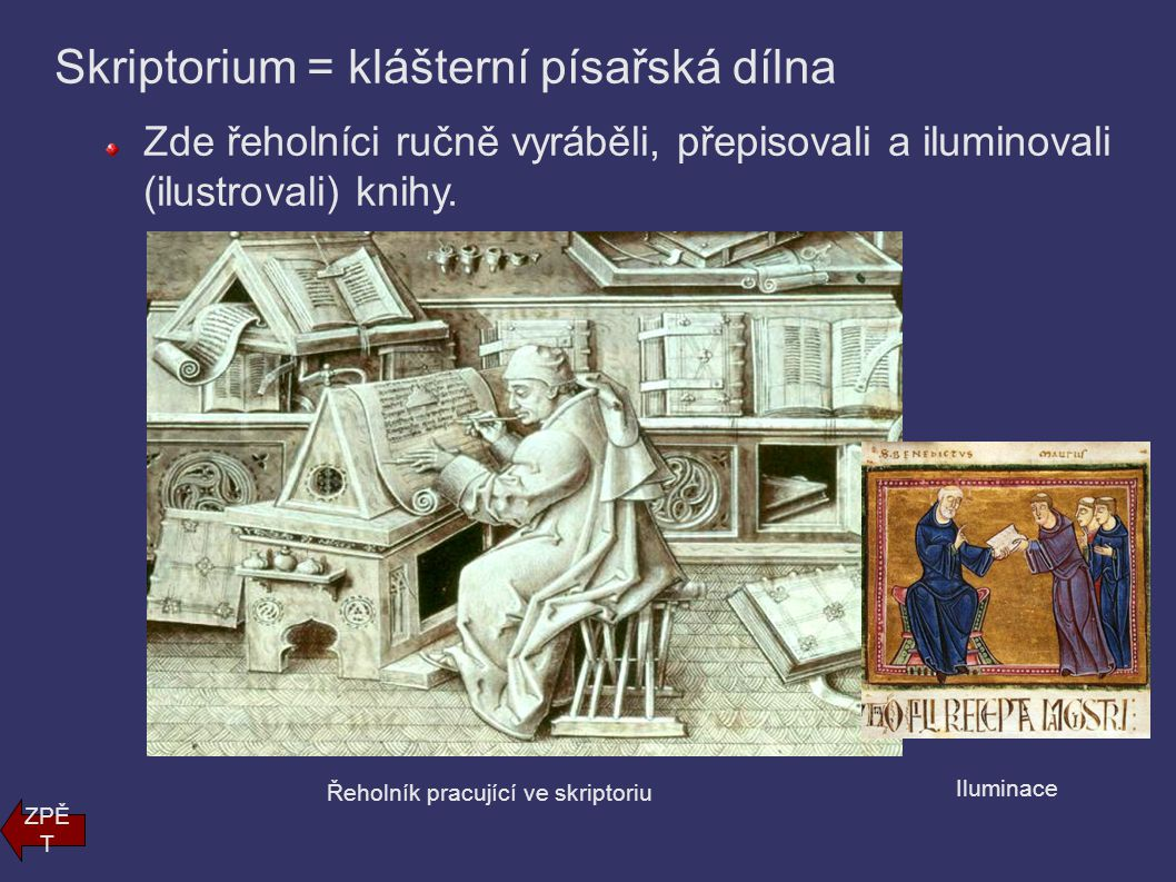 Benediktini Řád byl založen v 6.století v Itálii svatým Benediktem.