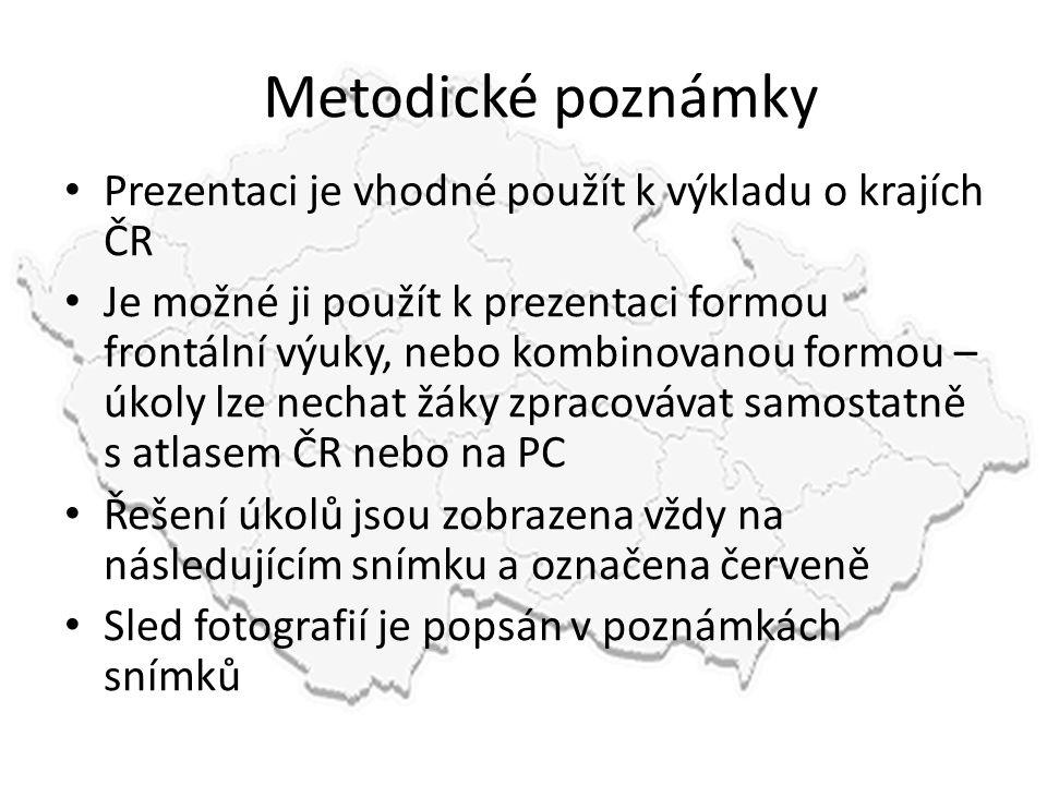 Metodické poznámky • Prezentaci je vhodné použít k výkladu o krajích ČR • Je možné ji použít k prezentaci formou frontální výuky, nebo kombinovanou fo
