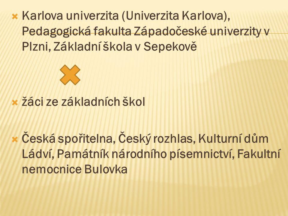  Karlova univerzita (Univerzita Karlova), Pedagogická fakulta Západočeské univerzity v Plzni, Základní škola v Sepekově  žáci ze základních škol  Č