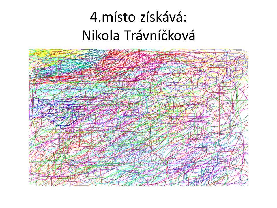 4.místo získává: Nikola Trávníčková