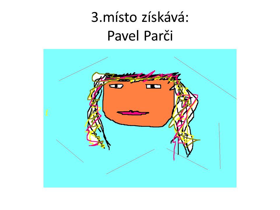 3.místo získává: Pavel Parči