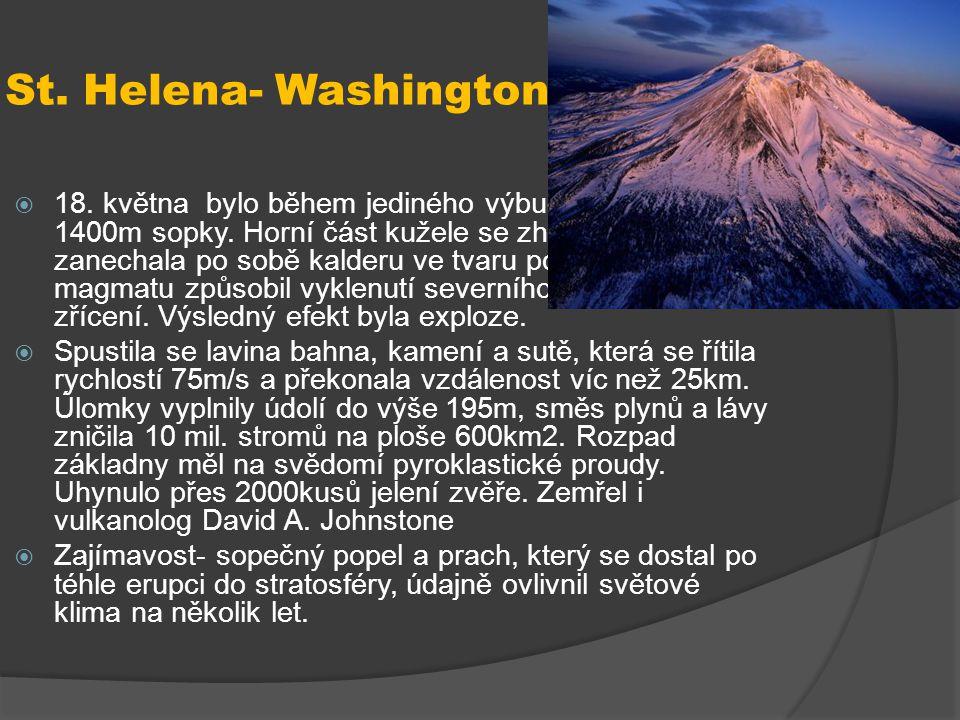 St. Helena- Washington, 1980  18. května bylo během jediného výbuchu zničeno 1400m sopky. Horní část kužele se zhroutila a zanechala po sobě kalderu