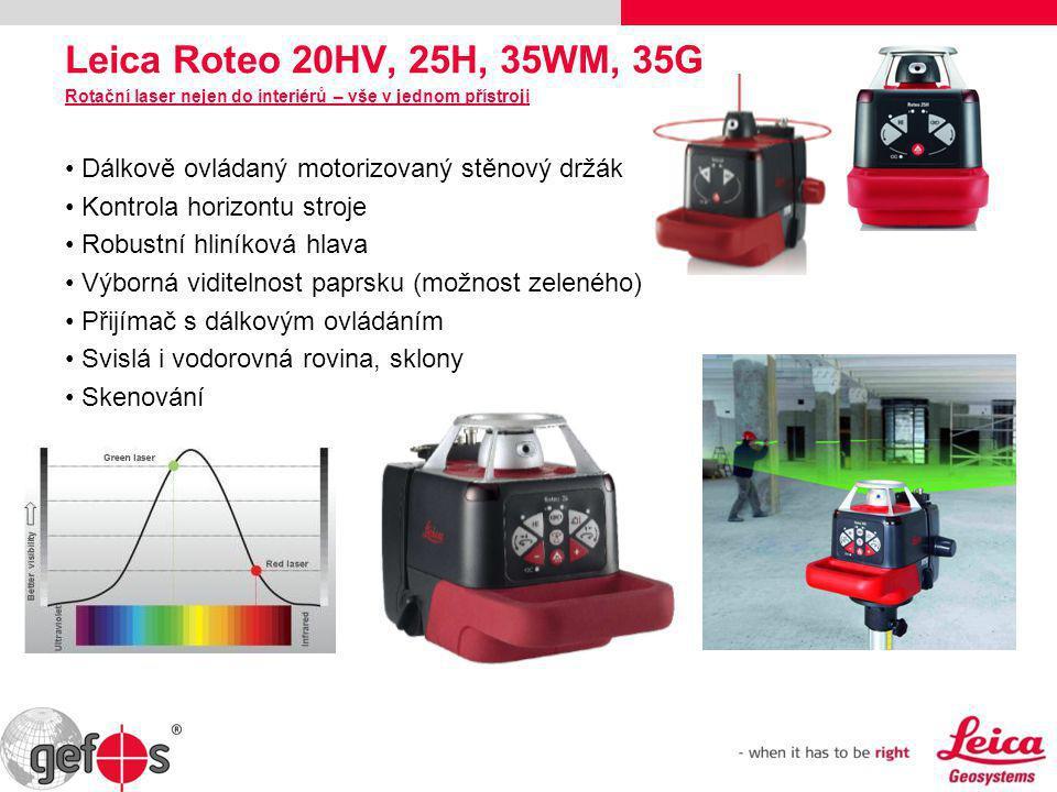 Leica Roteo 20HV, 25H, 35WM, 35G Rotační laser nejen do interiérů – vše v jednom přístroji • Dálkově ovládaný motorizovaný stěnový držák • Kontrola ho