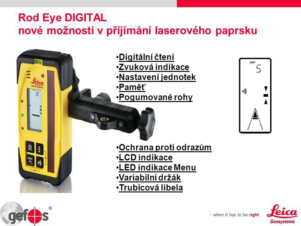 Rod Eye DIGITAL nové možnosti v přijímání laserového paprsku •Digitální čtení •Zvuková indikace •Nastavení jednotek •Paměť •Pogumované rohy •Ochrana p