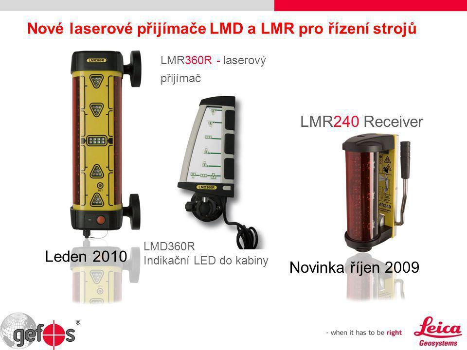 Nové laserové přijímače LMD a LMR pro řízení strojů LMR360R - laserový přijímač Leden 2010 Novinka říjen 2009 LMR240 Receiver LMD360R Indikační LED do