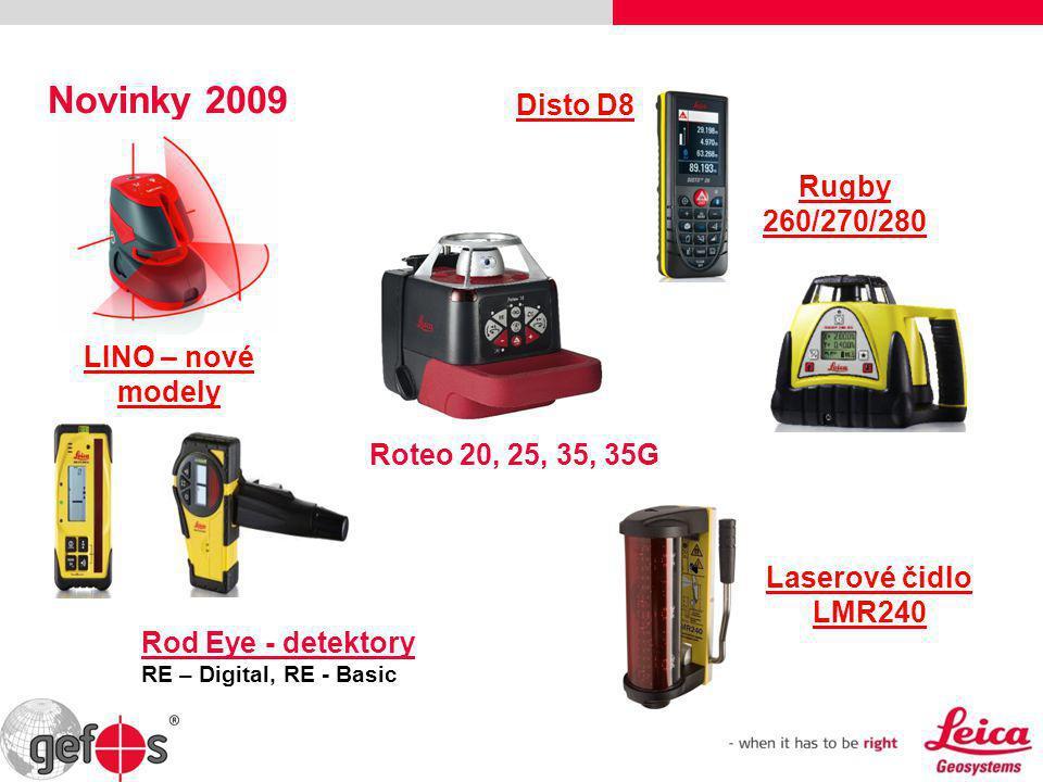 Novinky 2009 Disto D8 Rod Eye - detektory RE – Digital, RE - Basic LINO – nové modely Rugby 260/270/280 Roteo 20, 25, 35, 35G Laserové čidlo LMR240
