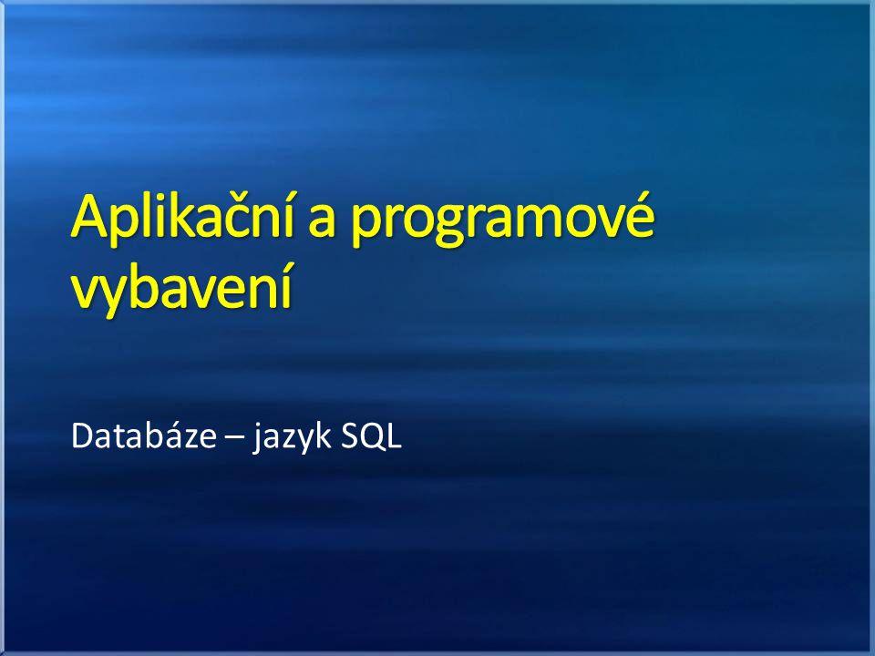 Databáze – jazyk SQL