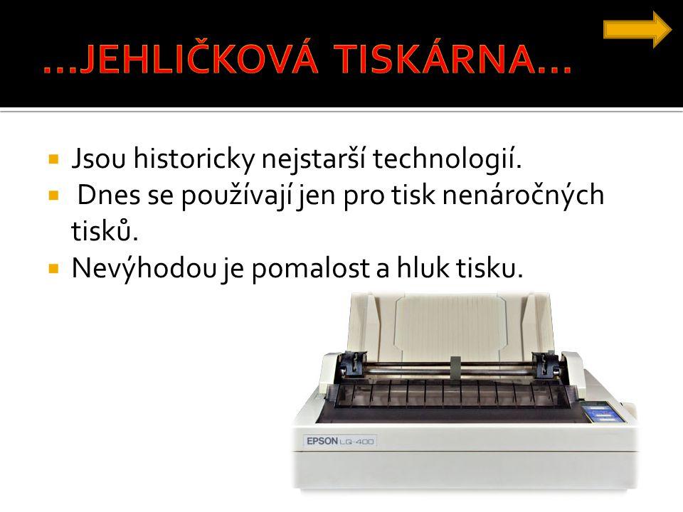  Jsou historicky nejstarší technologií.  Dnes se používají jen pro tisk nenáročných tisků.  Nevýhodou je pomalost a hluk tisku.