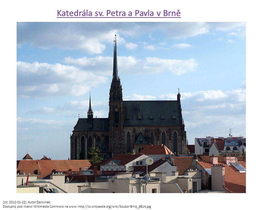 [cit. 2012-01-22]. Autor:Darwinek Dostupný pod licencí Wikimedia Commons na www: http://cs.wikipedia.org/wiki/Soubor:Brno_9814.jpg Katedrála sv. Petra