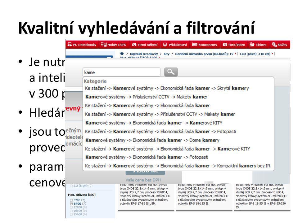 Kvalitní vyhledávání a filtrování • Je nutno, aby se v e-shopu dalo zboží filtrovat a inteligentně řadit.