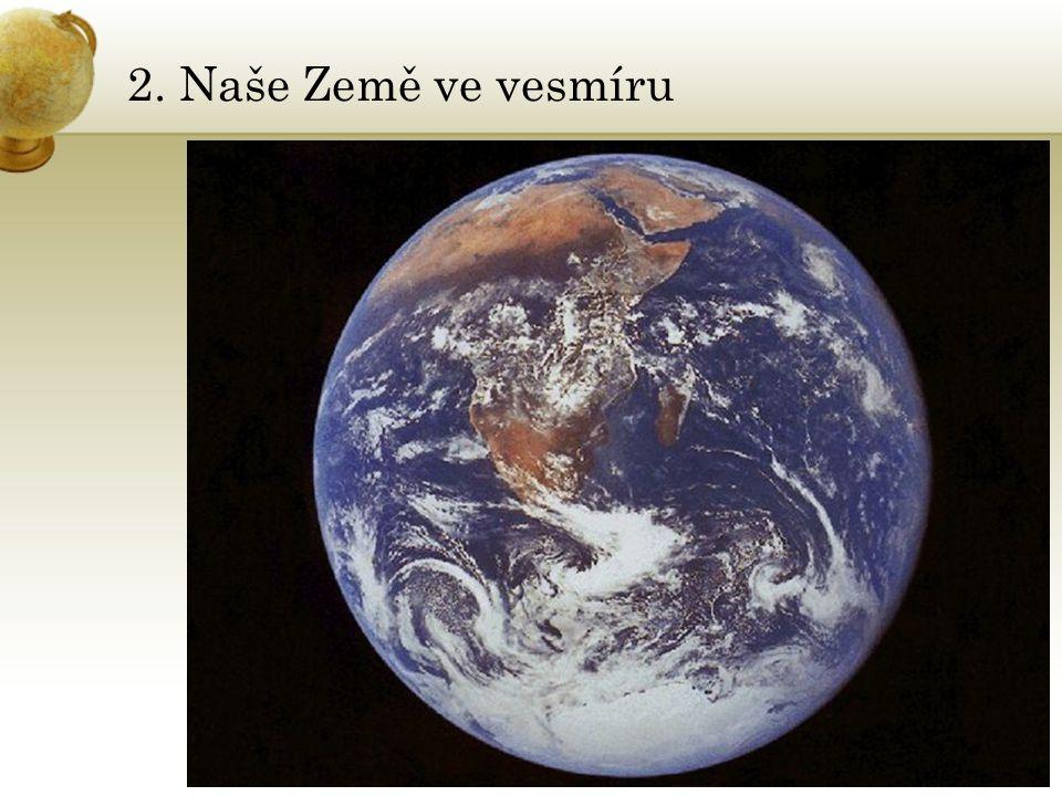 2. Naše Země ve vesmíru