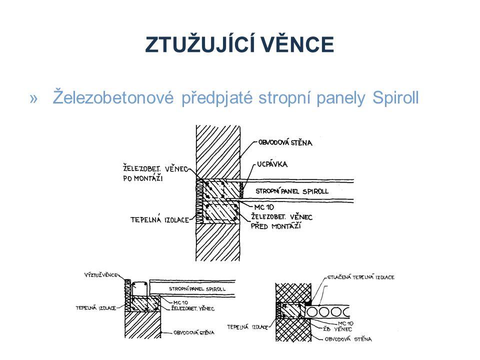 ZTUŽUJÍCÍ VĚNCE »Železobetonové předpjaté stropní panely Spiroll