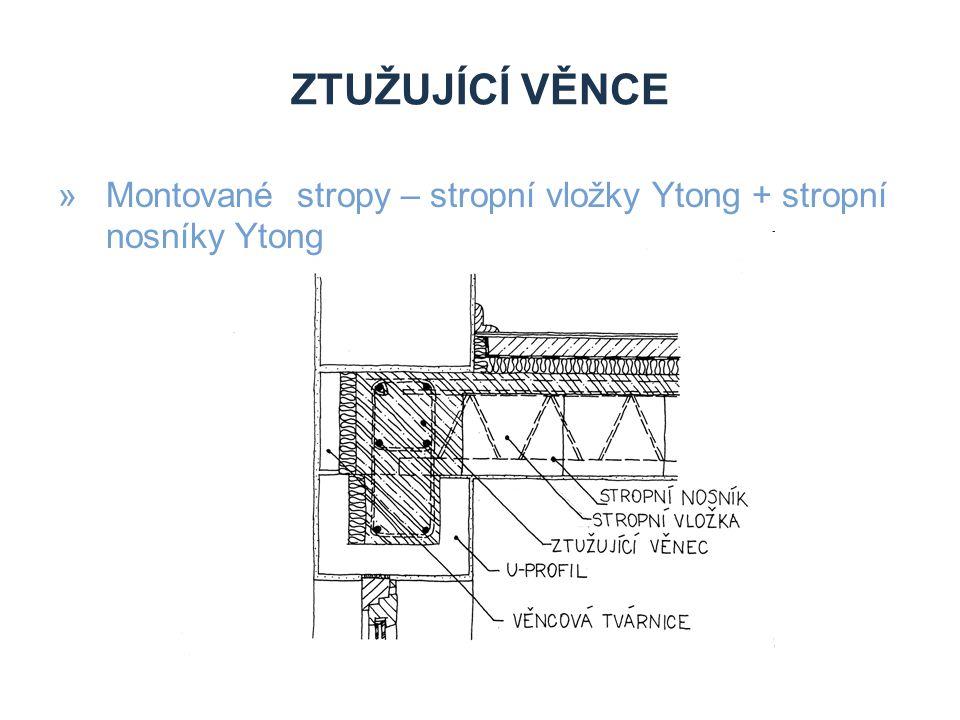 ZTUŽUJÍCÍ VĚNCE »Montované stropy – stropní vložky Ytong + stropní nosníky Ytong