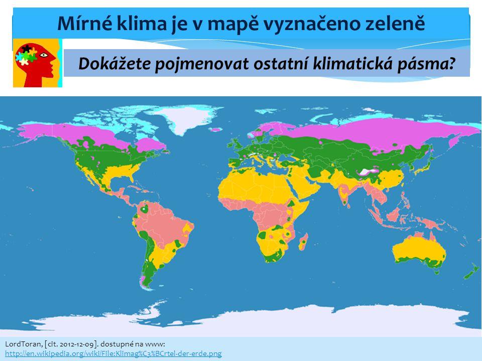LordToran, [cit. 2012-12-09]. dostupné na www: http://en.wikipedia.org/wiki/File:Klimag%C3%BCrtel-der-erde.png Mírné klima je v mapě vyznačeno zeleně