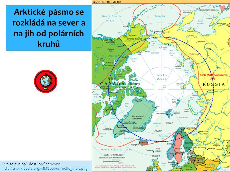 JAK LEDOVCE VZNIKAJÍ A PŮSOBÍ NA ZEMSKÝ POVRCH? [cit. 2012-12-09]. dostupné na www: http://cs.wikipedia.org/wiki/Soubor:Arctic_circle.png Arktické pás