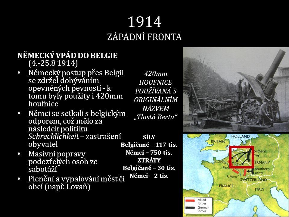 1914 ZÁPADNÍ FRONTA BITVA NA HRANICÍCH • (7.