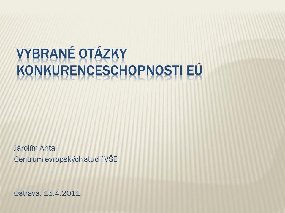 Definice konkurenceschopnosti Specifika ekonomických systémů ve světě Ekonomická úroveň a růstová dynamika členských zemí EU Konkurenceschopnost EU v kontextu rozšíření EU Lisabonská strategie, Evropa 2020
