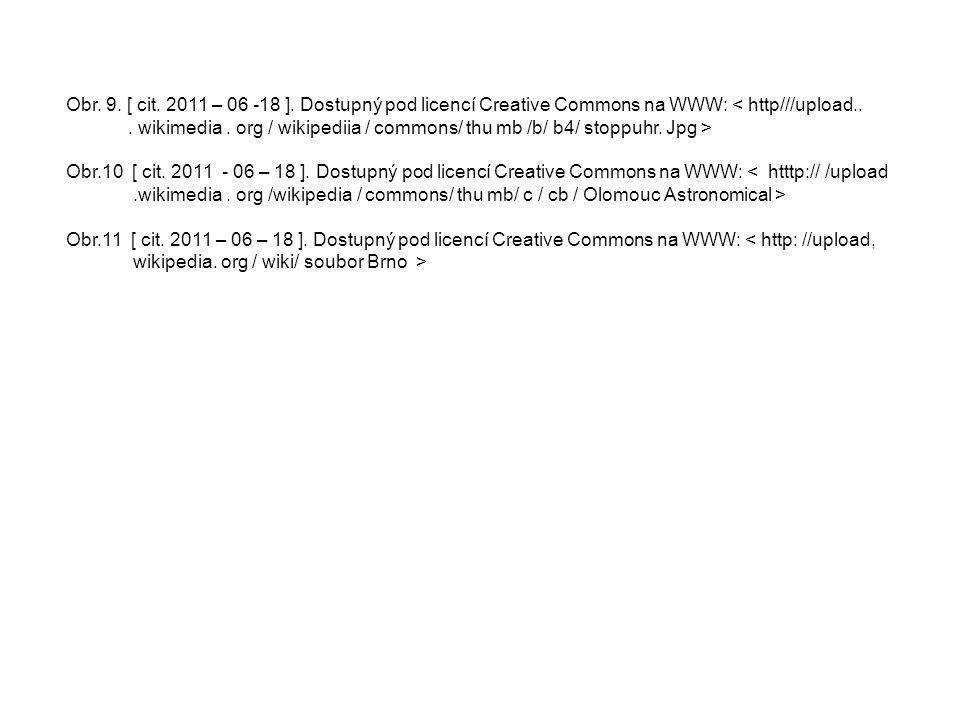 Obr. 9. [ cit. 2011 – 06 -18 ]. Dostupný pod licencí Creative Commons na WWW: < http///upload... wikimedia. org / wikipediia / commons/ thu mb /b/ b4/