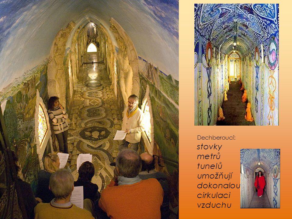 Dechberoucí: stovky metrů tunelů umožňují dokonalou cirkulaci vzduchu