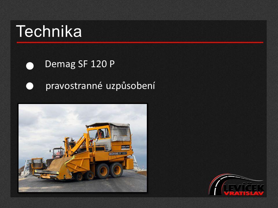 Technika Demag SF 120 P pravostranné uzpůsobení