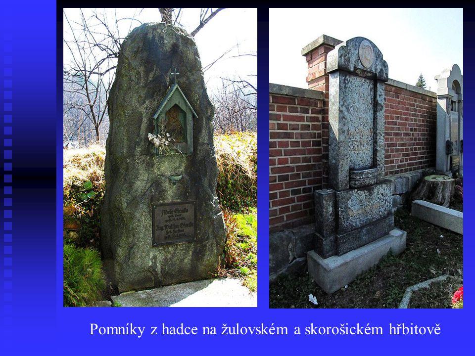 Nedaleko jižního okraje obce je v bývalém kamenolomu chráněné území a to přírodní památka Hadec. Hadcový lom byl v roce 1978 uzavřen.