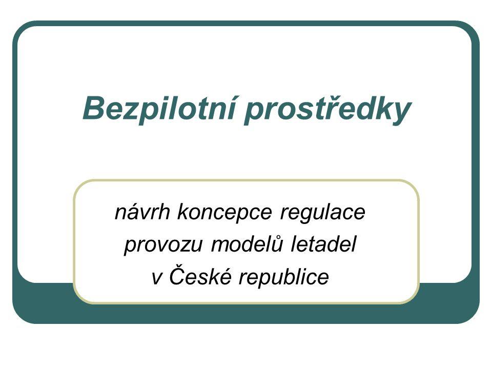 návrh koncepce regulace provozu modelů letadel v České republice