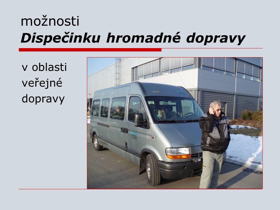 možnosti Dispečinku hromadné dopravy v oblasti veřejné dopravy