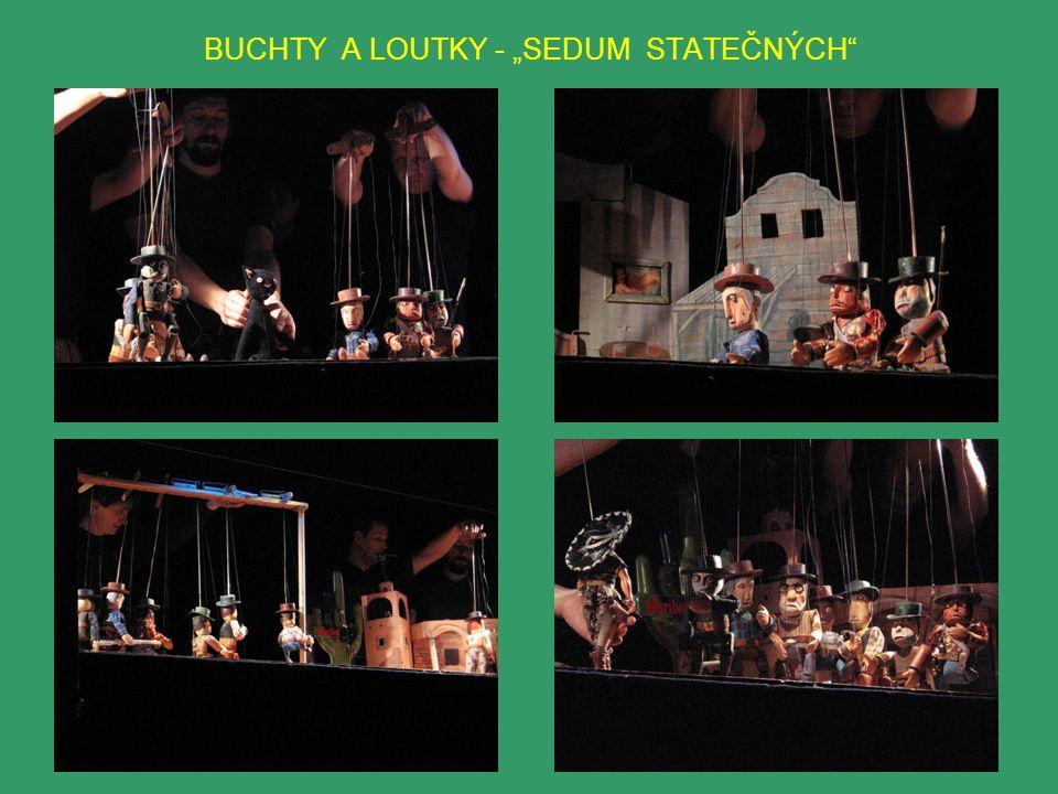 """BUCHTY A LOUTKY - """"SEDUM STATEČNÝCH"""