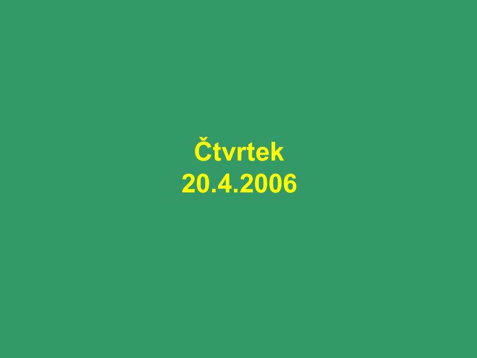 Čtvrtek 20.4.2006