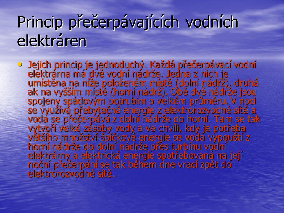 Princip přečerpávajících vodních elektráren • Jejich princip je jednoduchý.