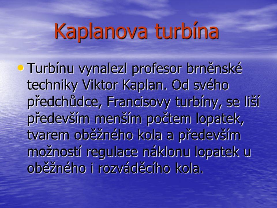 Francisova turbína Francisova turbína • Francisova turbína je podtypem vodní turbíny, vyvinuté James. B. Francisem. Jedná se o přetlakovou turbínu. Má