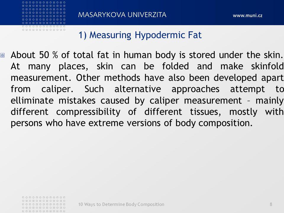 8.Možnosti stanovení biologického věku9 A. Kaliperace - Matiegkova metoda D = d.
