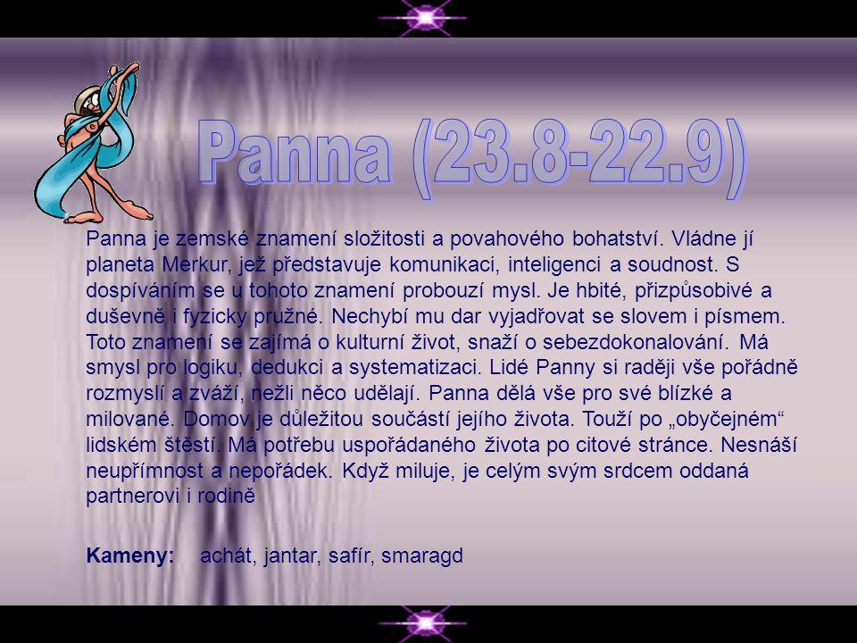 Panna je zemské znamení složitosti a povahového bohatství.