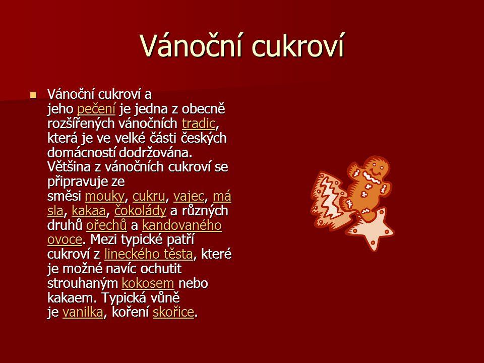 Vánoční cukroví VVVVánoční cukroví a jeho pppp eeee čččč eeee nnnn íííí je jedna z obecně rozšířených vánočních tttt rrrr aaaa dddd iiii cccc, kte
