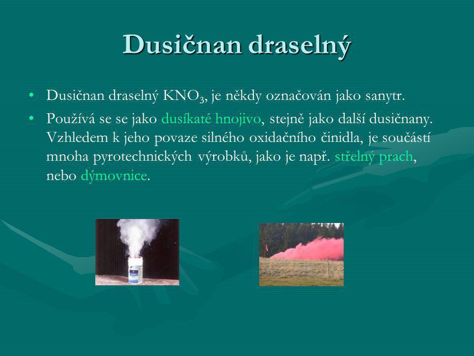 Dusičnan draselný • •Dusičnan draselný KNO 3, je někdy označován jako sanytr. • •Používá se se jako dusíkaté hnojivo, stejně jako další dusičnany. Vzh