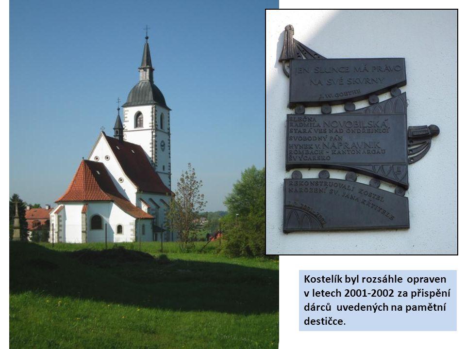 Kostelík byl rozsáhle opraven v letech 2001-2002 za přispění dárců uvedených na pamětní destičce.