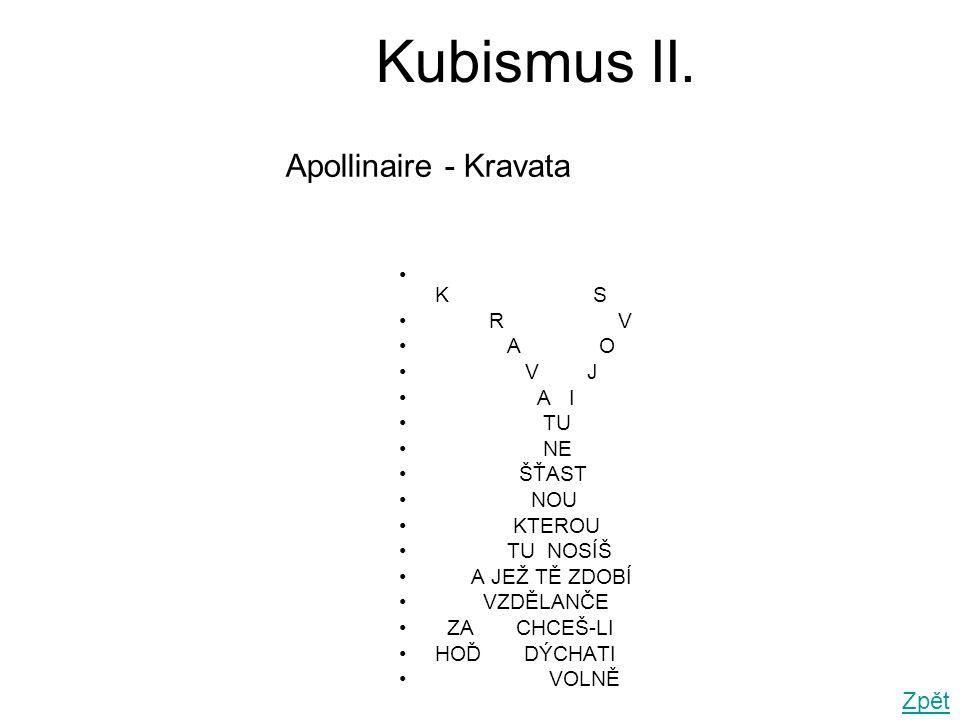 Kubismus III.•Umělecký směr založený kolem roku 1910 v Paříži P.