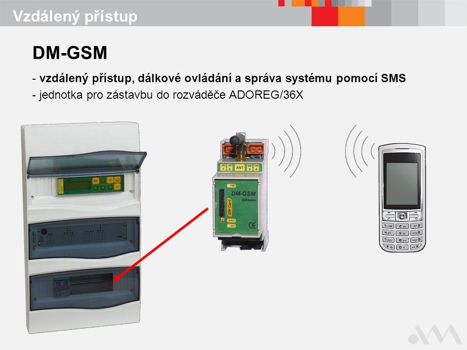 Vzdálený přístup DM-GSM - vzdálený přístup, dálkové ovládání a správa systému pomocí SMS - jednotka pro zástavbu do rozváděče ADOREG/36X
